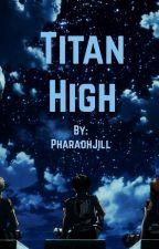 Titan High Levi x Male Reader by PharaohJill