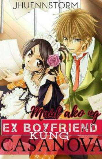 Maid ako ng Ex boyfriend kong Casanova book 1 UNEDITED#WATTYS2016