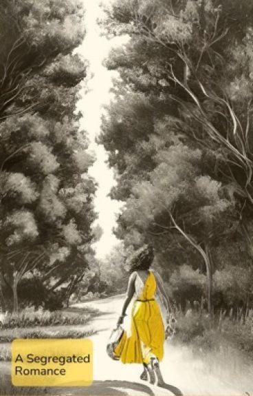A Segregated Romance