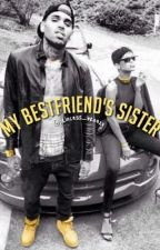 My Bestfriends sister (A Chris brown story) by princess_breezy