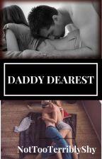 Daddy Dearest by NotTooTerriblyShy