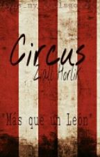 Circus -Ziall- <Abril,mayo> by chittaclase
