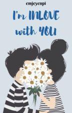 I'm Inlove with You  by emjeyenpi