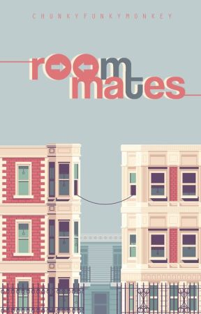 Roommates  by ChunkyFunkyMonkey