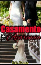 Casamento de Aparencia by EslaSouza