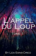 L'appel du Loup [ En Correction ] by Vipera-Evanesca
