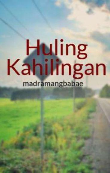 Huling Kahilingan by madramangbabae