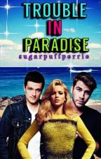 Trouble in Paradise by sugarpuffperrie