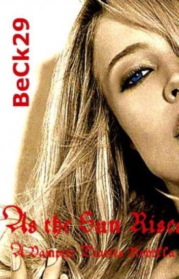As the Sun Rises: A Vampire Diaries Novella