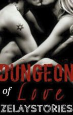 DUNGEON of LOVE (R-18) by HardToForget12