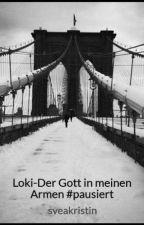 Loki-Der Gott in meinen Armen #Wattys2016 by sveakristin