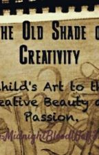The Old Shade Of Creativity ( My Drawing Book ) 2015 by Watty_Wolf33