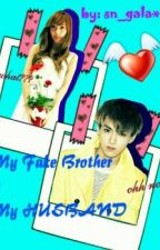 My Fake Brother is My Husband(KrisSica Fanfic) by xnnx_glxy