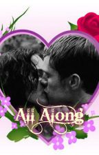 All Along/ An Everlark Fanfic by JensPizzx