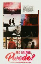 Ako Nalang, Pwede?  by heeeylsthetic