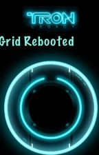 Tron legacy 3: the grid rebooted by Bubblegum_n_licorice