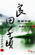 Lương điền thiên khoảnh - Xuyên không [tangthuvien.com] by Elsiehuynh_94