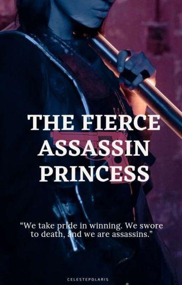 The Fierce Assassin Princess