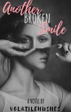 Another Broken Smile by Proud2Bcrazy