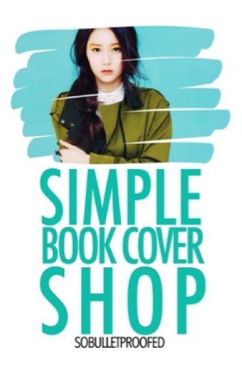 Kpop Book Cover Wattpad : Simple book cover shop open alry eisha arkemi wattpad