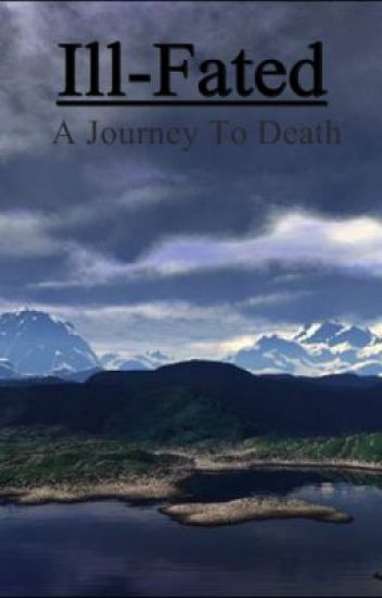 Ill-Fated: A Journey to Death (Dark Times saga #1)