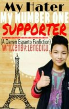 My HATER, My Number One SUPPORTER (A Darren Espanto Fanfiction)[BOOK 2] by Lengditu