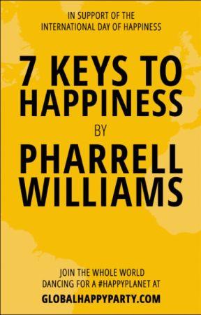 7 Keys To Happiness by PharrellWilliams