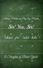 (boyxboy) Tatlong Mukha ng Pag-ibig: Sir! Yes, Sir! (Ikaw pa! Labs kita!) by BubeiYebeb
