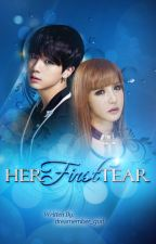 Her First Tear (#Wattys2016) by dreamember_gurl