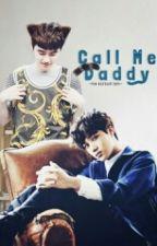 Call Me Daddy by YokKurdumBen
