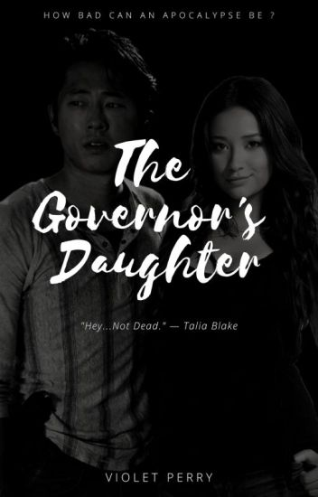 The Governor's Daughter (Glenn Rhee TWD)