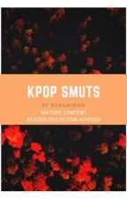 KPOP SMUTS by RONGMINNN