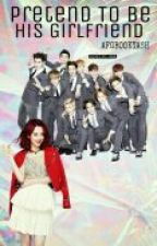 Pretend To Be His Girlfriend (EXO Fan Fiction Feat.Choi Sulli) by AFGBOOKYASH