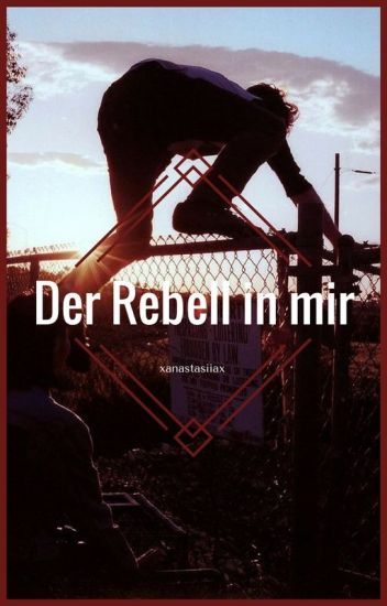 Der Rebell in mir