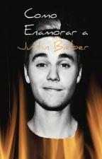 Como Enamorar A Justin Bieber [Parte 2]Terminada. by Queenblu_