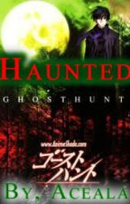 Ghost Hunt: Haunted by Aceala