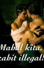 Mahal kita kahit illegal! (student/teacher relationship) by Foreverpinay