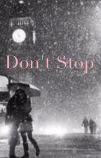 Don't Stop - HS by juliesras