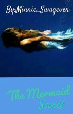 The mermaid Secret /./One direction fanfic by Mickey_Swagever