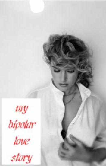My bipolar love story<3