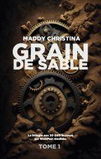 GRAIN DE SABLE by MaddyChristina9