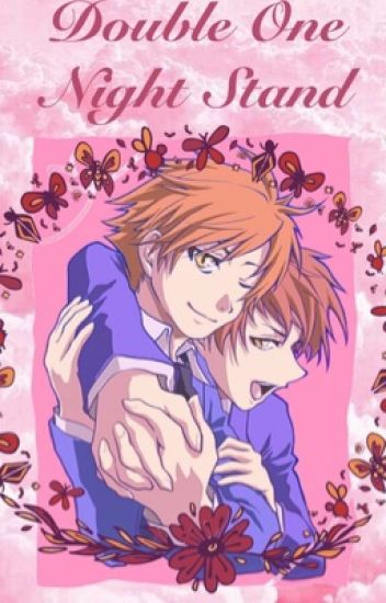 Ouran Host Club• Hitachiin's X OC (Double One Night Stand?)-Lemon