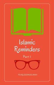 Islamic Reminders by FearlessMuslimah