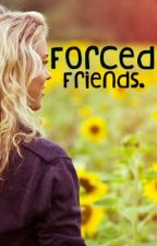 Forced Friends (A One Direction Fan Fiction) by youreawizard