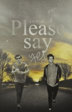 Please Say Yes ↠ Larry Stylinson by cutiebeautylou