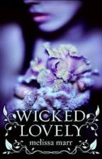 Wicked Lovely by rebellious-skunk