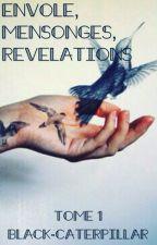 Envole, mensonges, révélations. by Black-Caterpillar