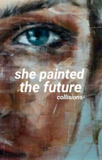 she painted the future