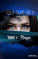 Tome 1 - Naya by leeeaaac