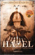 HAZEL by TyfnSHN